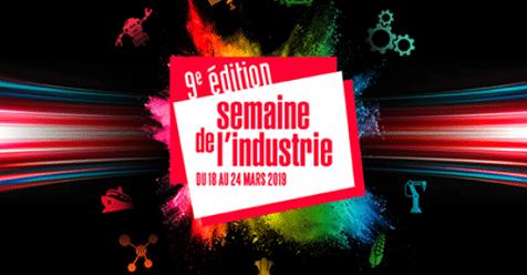 Du 18 au 24 mars, retrouvez la 9ème édition de la semaine de l'industrie.